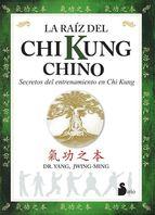 la Raiz del Chi Kung Chino